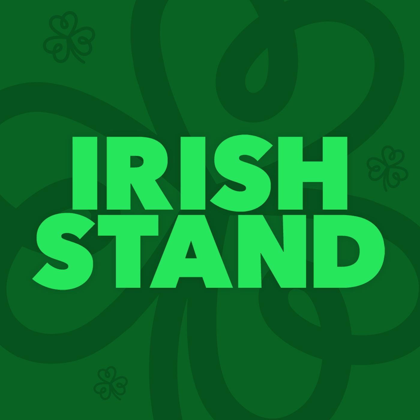Irish Stand